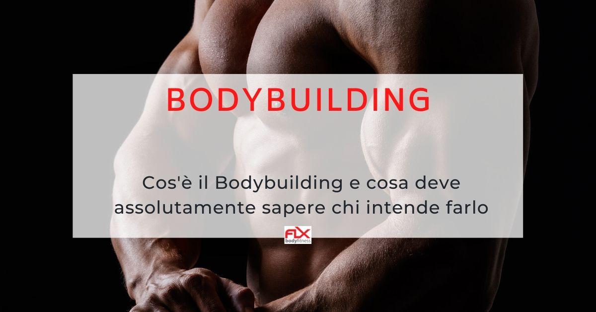 Bodybuilding cos'è